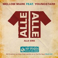 ALLE EINS — Mellow Mark, youngstarr