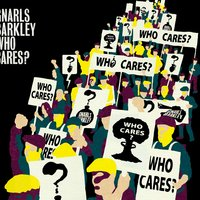 Who Cares ? / Gone Daddy Gone — Gnarls Barkley