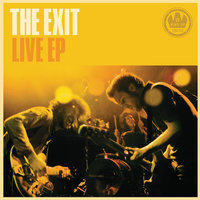 Live EP — The Exit