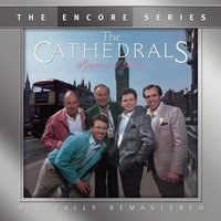 Symphony of Praise — The Cathedrals