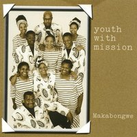 Makabongwe — Youth With Mission