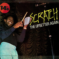 Scratch The Upsetter Again — Lee Perry
