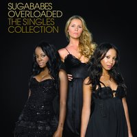 Overloaded: The Singles Collection — Sugababes
