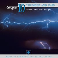 Oxygen 10: Thunder and Rain — Vincent Bruley