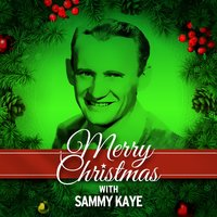 Merry Christmas with Sammy Kaye — Sammy Kaye