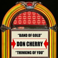 Band Of Gold / Thinking Of You — Don Cherry