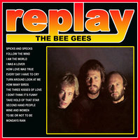 Replay: the Bee Gees — Bee Gees