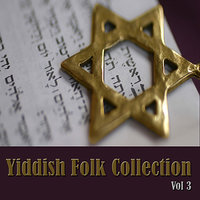 Yiddish Folk Collection, Vol. 3 — сборник