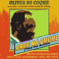 Orue Na Omume (Time for Action) — King (Dr.) Oliver De Coque