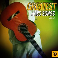 Greatest Aged Songs, Vol. 4 — Франц Грубер