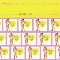 Summer Love - Original Soundtrack — Joseph Gershenson, Jimmy Daley & The Ding-A-Lings