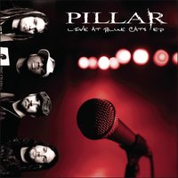Live At Blue Cats - EP — Pillar
