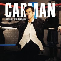 Anthems of a Champion — Carman