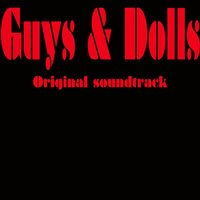 Guys & Dolls Original soundtrack — сборник