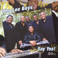 Say Yes — The Lee Boys