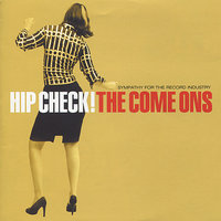 Hip Check! — The Come Ons
