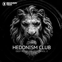 Hedonism Club - Deep House Collection Vol. 2 — сборник