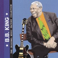 The Original Music Factory Collection — B.B. King