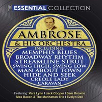 The Essential Collection — Ambrose & His Orchestra