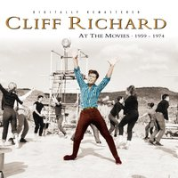 Cliff Richard At The Movies 1959-1974 — Cliff Richard