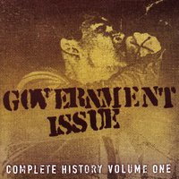 Complete History, Volume One — Government Issue