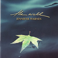 The Well — Jennifer Warnes, Martin Davich and Jennifer Warnes