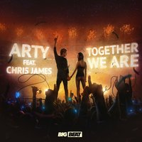 Together We Are — Arty, Chris James