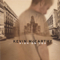 High On You — Kevin McCarthy