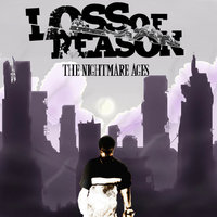 The Nightmare Ages — Loss of Reason