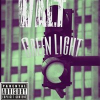 Green Light — Walt