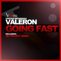 Going Fast — Valeron