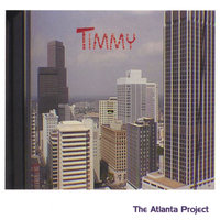 The Atlanta Project — Timmy