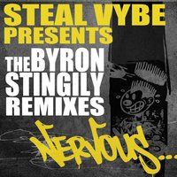 The Byron Stingily Remixes — Steal Vybe presents