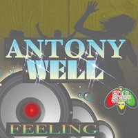 Feeling — Antony Well