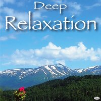 Deep Relaxation — Deep Relaxation