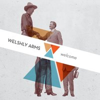Welcome — Welshly Arms
