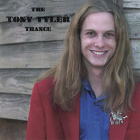 The Tony Tyler Trance — Tony Tyler