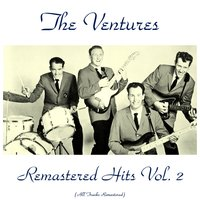Remastered Hits Vol. 2 — The Ventures