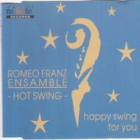 Happy Swing for You — Romeo Franz, Ensamble