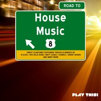 Road To House Music, Vol. 8 — сборник