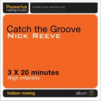 Virtual Rowing Coach : Catch the Groove : 3x20mins — Nick Reeve