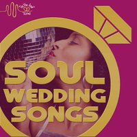 Soul Wedding Songs: Best of Oldies Soul with the Drifters, Four Tops, & Chiffons by Tie the Knot Tunes — сборник