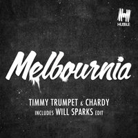 Melbournia — Timmy Trumpet, Chardy