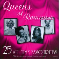 Queens Of Romance - 25 All Time Favourites — сборник