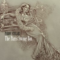 The Paris Swing Box — Parov Stelar
