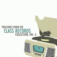 Treasures from the Class Records Collection, Vol. 4 — сборник