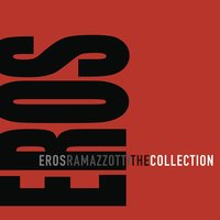The Collection — Eros Ramazzotti
