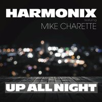 Up All Night — Harmonix, Mike Charette