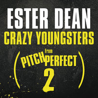 Crazy Youngsters — Ester Dean