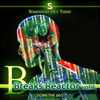 Breaks Reactor, Vol. 1 — сборник